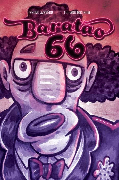Uma das capas de Baratão 66. Reprodução