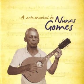"""Em """"A arte musical de Nuna Gomes"""" estão registradas nove composições dele. Capa. Reprodução"""