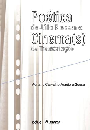 Poética de Júlio Bressane: Cinema(s) da Transcriação. Capa. Reprodução