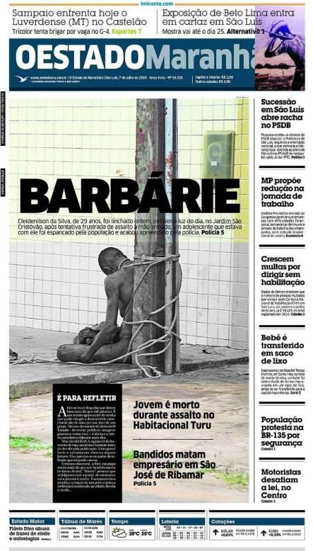 A também muito boa capa de O Estado do Maranhão de ontem (7). Reprodução