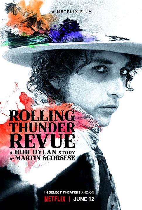 Rolling Thunder Revue. Cartaz. Reprodução